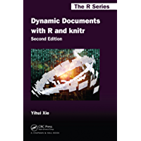 Dynamic Documents with R and knitr (Chapman & Hall/CRC The R Series Book 29) (English Edition)