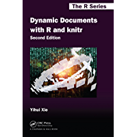 Dynamic Documents with R and knitr (Chapman & Hall/CRC The R Series Book 29)