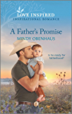 A Father's Promise (Bliss, Texas Book 1)
