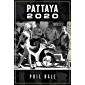 Pattaya 2020 (English Edition)