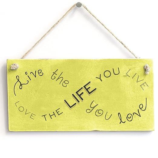 Saniwa Cartel de Madera con Texto en inglés Live The Life ...