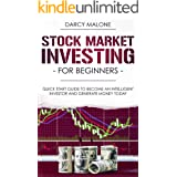 Stock Market Investing for Beginners: Quick Start Guide to Become an Intelligent Investor and Generate Money Today