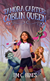 Tamora Carter: Goblin Queen