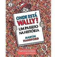 Onde Está Wally? Um Passeio na História