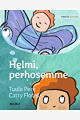 Helmi, perhosemme: The Finnish Edition of Pearl, Our Butterfly Kindle Edition