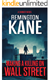 Making A Killing On Wall Street (A Tanner Novel Book 3)