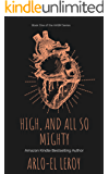 High and All So Mighty: Book One (High and All So Mighty Series 1)