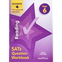 Achieve Reading SATs Question Workbook The Expected Standard Year 6 (Achieve Key Stage 2 SATs Revision)