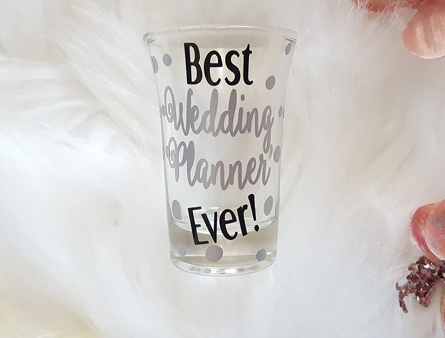 Wedding Planner shot glass that is perfect as a wedding planning thank you A Fully custom shot glass!