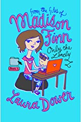 Only the Lonely (From the Files of Madison Finn Book 1) Kindle Edition