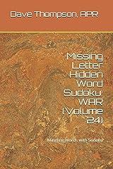 Missing Letter Hidden Word Sudoku: WAR (Volume 24): Mingling Words with Sudoku Paperback