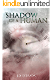 Shadow of a Human (The Human Cycle Book 2)