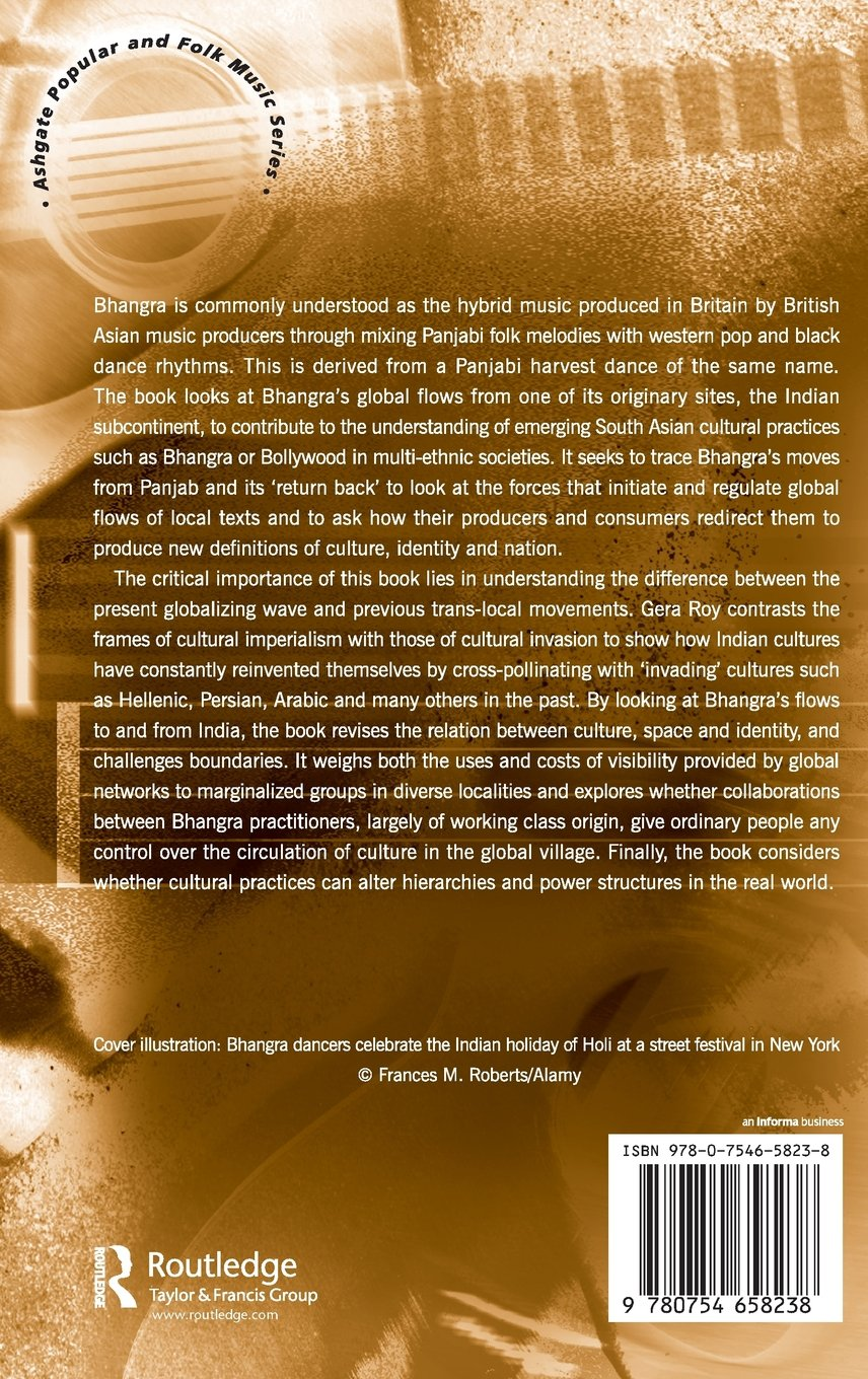 Bhangra Moves: From Ludhiana to London and Beyond (Ashgate Popular and Folk Music Series)
