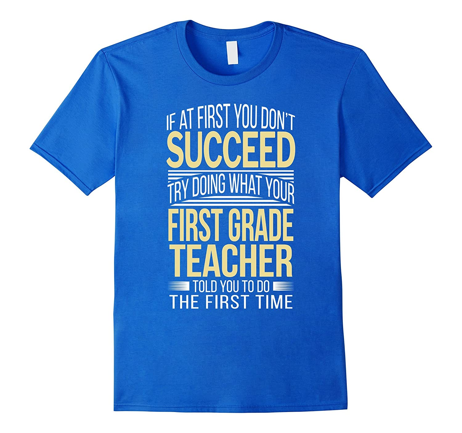 First Grade Teacher T-Shirt Funny Gift-Art