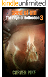 Seed of Sin (An Urban Fantasy Horror): The Edge of Reflection Book 3