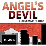 Angel's Devil: The Jake Brand, PI, Series