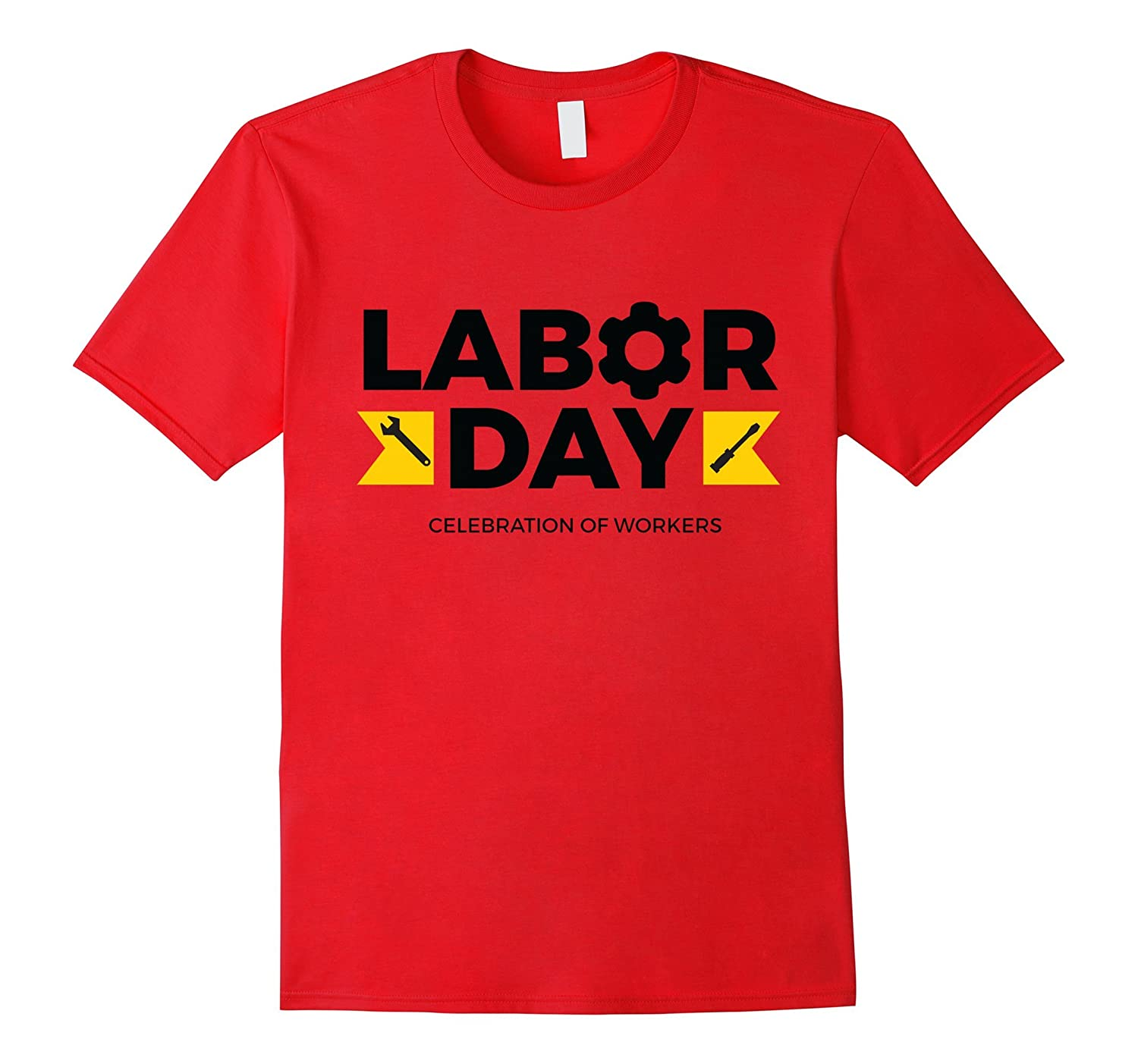 Labor Day Celebration Of Workers T-Shirt-BN