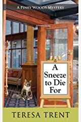 A Sneeze to Die For (A Piney Woods Mystery Book 2) Kindle Edition