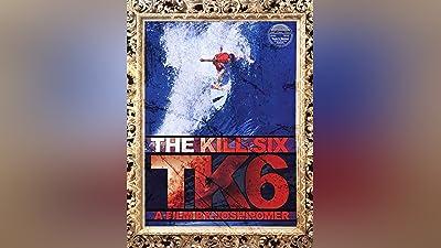 The Kill Six