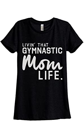 6704889b6 Thread Tank Livin' That Gymnastic Mom Life Women's Fashion Relaxed T-Shirt  Tee Heather