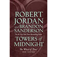 Towers of Midnight: Book Thirteen of The Wheel of Time
