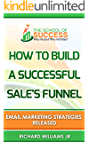 Email Marketing Strategies Released:: How to build a successful sale's funnel