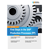 First Steps in SAP Production Processes  (PP) (English Edition)