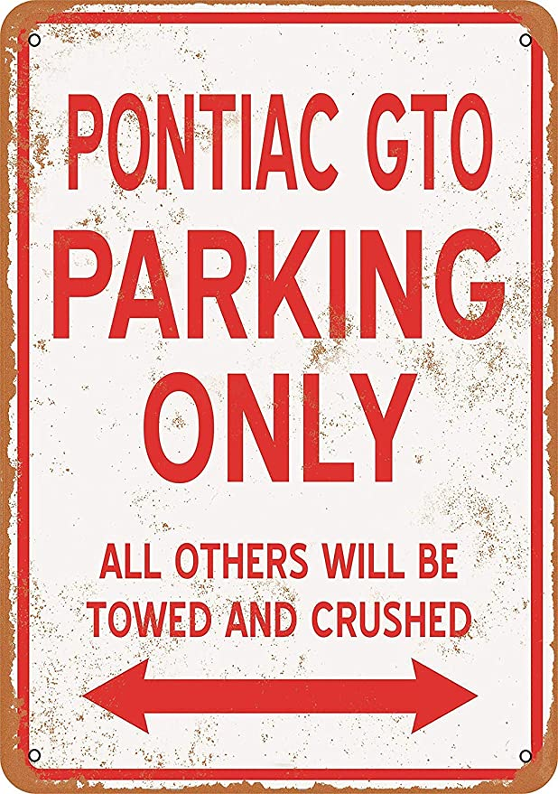 Boydf333o Tin Signs Pontiac Gto Parking Only Vintage Style Metal Poster Plaques For Funny