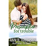 Prescription for Trouble: An Australian Outback Story (Book 4)