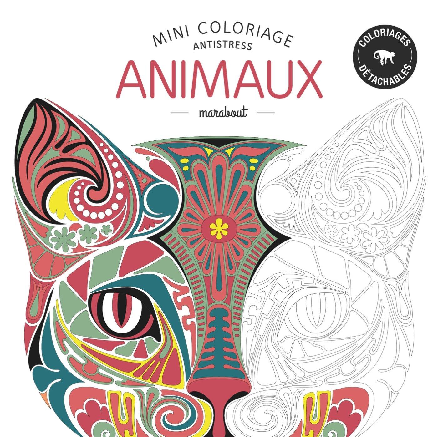 Mini Coloriage Anti Stress Animaux French Edition