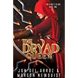 The Dryad Queen (The King's Blood Book 1)
