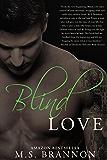 Blind Love (Sulfur Heights Book 3)
