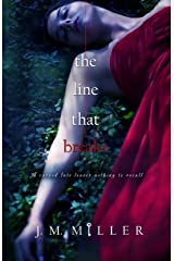 The Line That Breaks (The Line That Binds Book 2) Kindle Edition