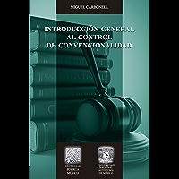 Introducción general al control de convencionalidad (Biblioteca Jurídica Porrúa)