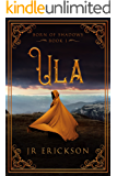 Ula (Born of Shadows Book 1) (English Edition)