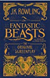 Fantastic Beasts and Where to Find Them - The Original Screenplay (Versão Americana)