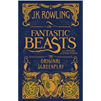 Image for Fantastic Beasts and Where to Find Them: The Original Screenplay (Harry Potter)