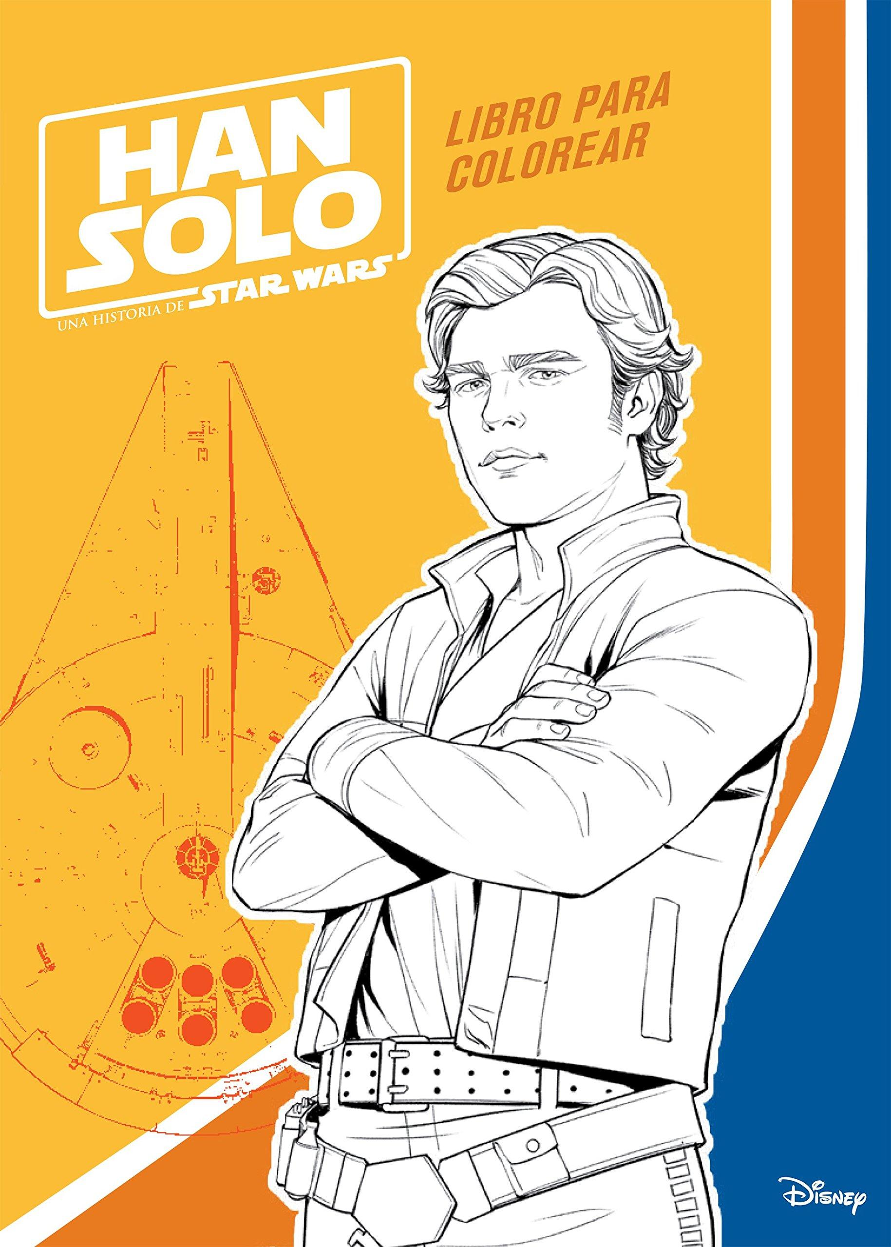 Han Solo. Libro para colorear (Star Wars): Amazon.es: Star Wars: Libros
