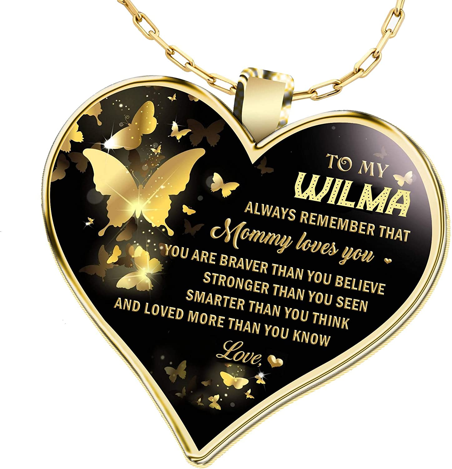 Gifts Necklace Name for Wife to My Wilma Always Remember That Mommy Love You You are Braver Than You Believe for Mom Daughter Jewelry 18K Gold Plated