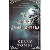 THE LEDBURY LAMPLIGHTERS a captivating historical murder mystery set in Victorian England (Inspector Ravenscroft Detective Mysteries Book 3) (English Edition)