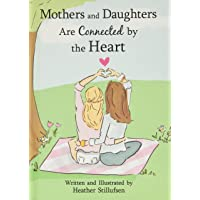 Image for Mothers and Daughters Are Connected by the Heart