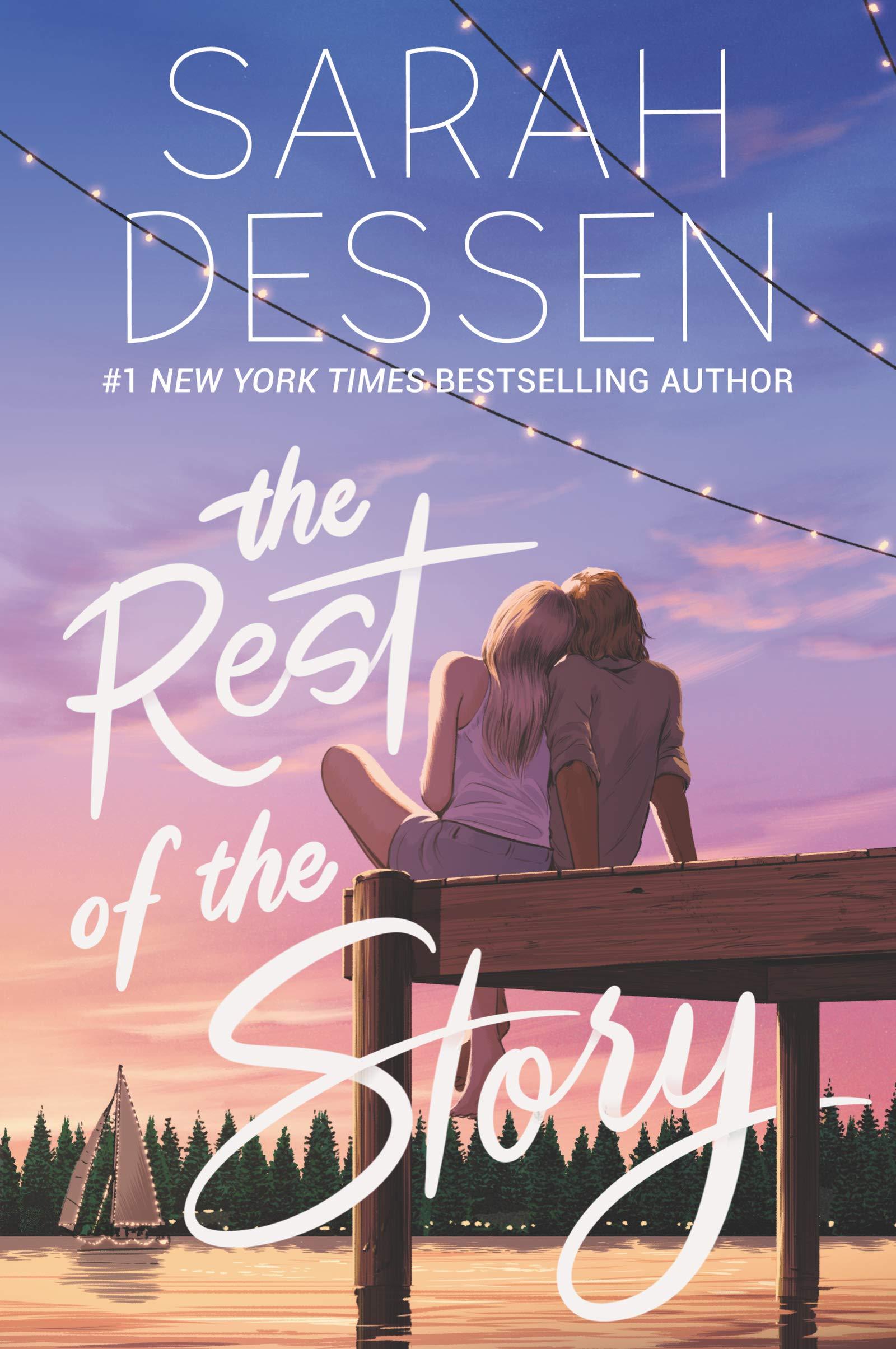 Amazon.com: The Rest of the Story (9780062933638): Dessen, Sarah: Books