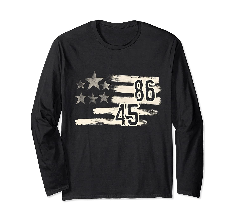 Resist: 8645 86 45 Anti Trump Impeachment LONG SLEEVE TShirt-mt