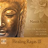 Healing Ragas 3