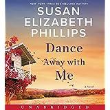 Dance Away with Me CD: A Novel
