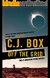 Off the Grid (Joe Pickett Book 16)