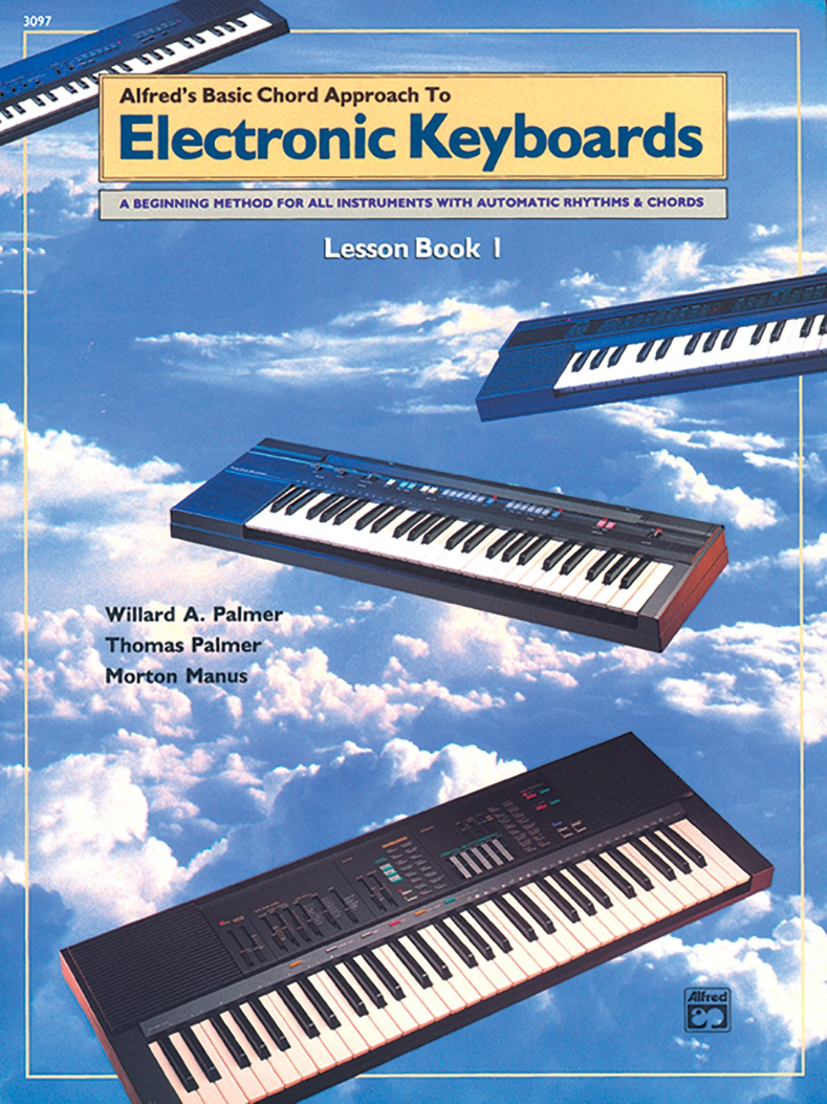 Buy alfreds basic chord approach to electronic keyboards lesson lesson book 1 a beginning method for all instruments with automatic rhythms chords alfreds basic piano library book online at low prices in hexwebz Images