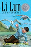 Li Lun, Lad of Courage (A Newbery Honor book)