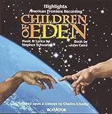 Children Of Eden: Highlights (1998 New Jersey Cast)