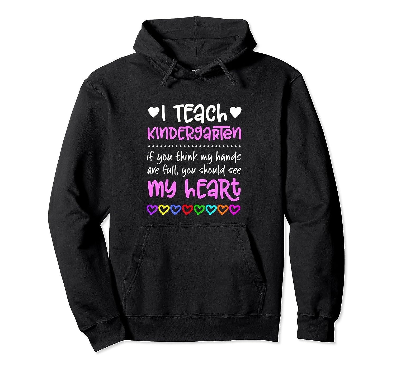 Kindergarten Teacher Hoodie Gift Hands Full Heart Students-mt